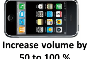 How to Increase volume in your Apple iPhone by 50-100%