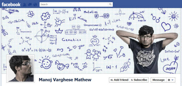 This timeline cover by Manoj Varghese Mathew is an example of how creative you can be, to make it the most attractive place in your timeline.