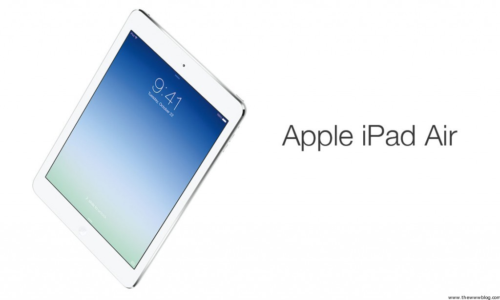 Apple iPad Air – 5th Gen iPad with A7 Processor – Specifications & Pricing Details